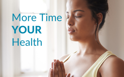 More Time, Your Health